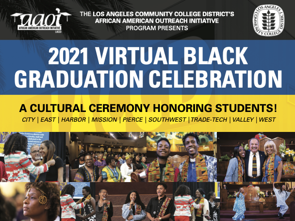 2021 VIRTUAL BLACK GRADUATION CELEBRATION A CULTURAL CEREMONY HONORING STUDENTS!