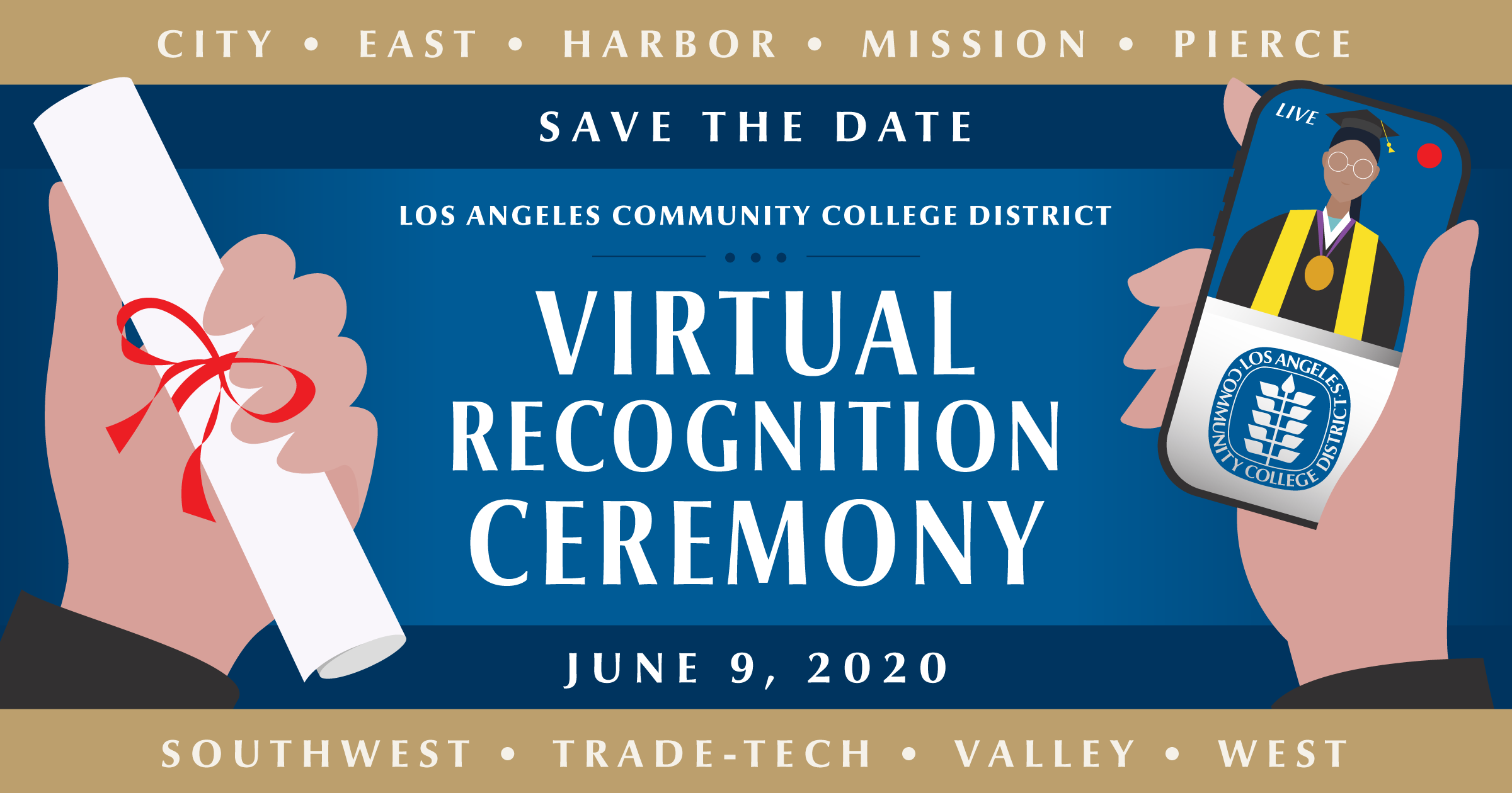 Save the date - LACCD Virtual Recognition Ceremony - June 9, 2020 - LATTC Virtual Recognition Ceremony
