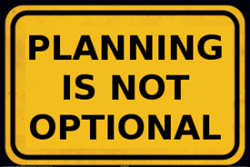 Planning is not an option