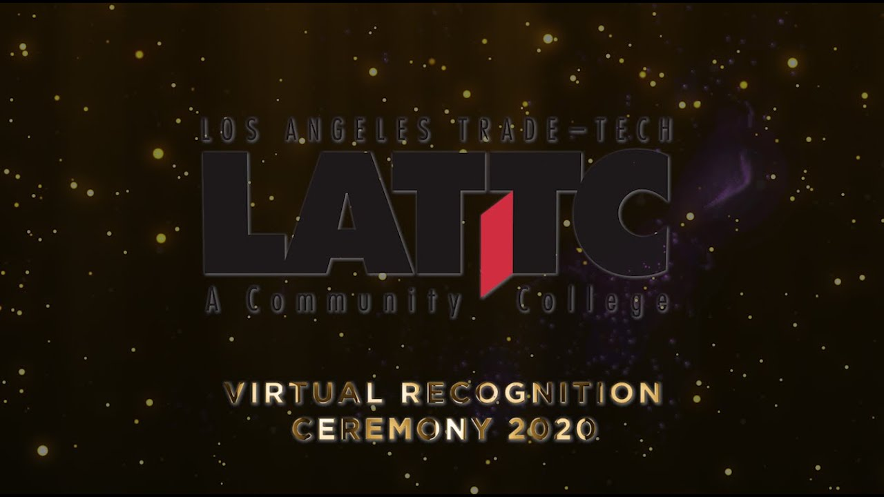 LATTC Virtual Recognition Ceremony 2020 - still image - LATTC Virtual Recognition Ceremony 2020