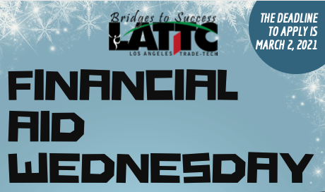 Financial Aid Wednesday Workshops - Winter 2021 Financial Aid Workshops