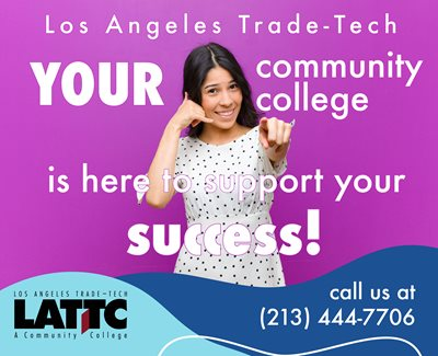 Your community college is here to support your success! Call us at 213-444-7706
